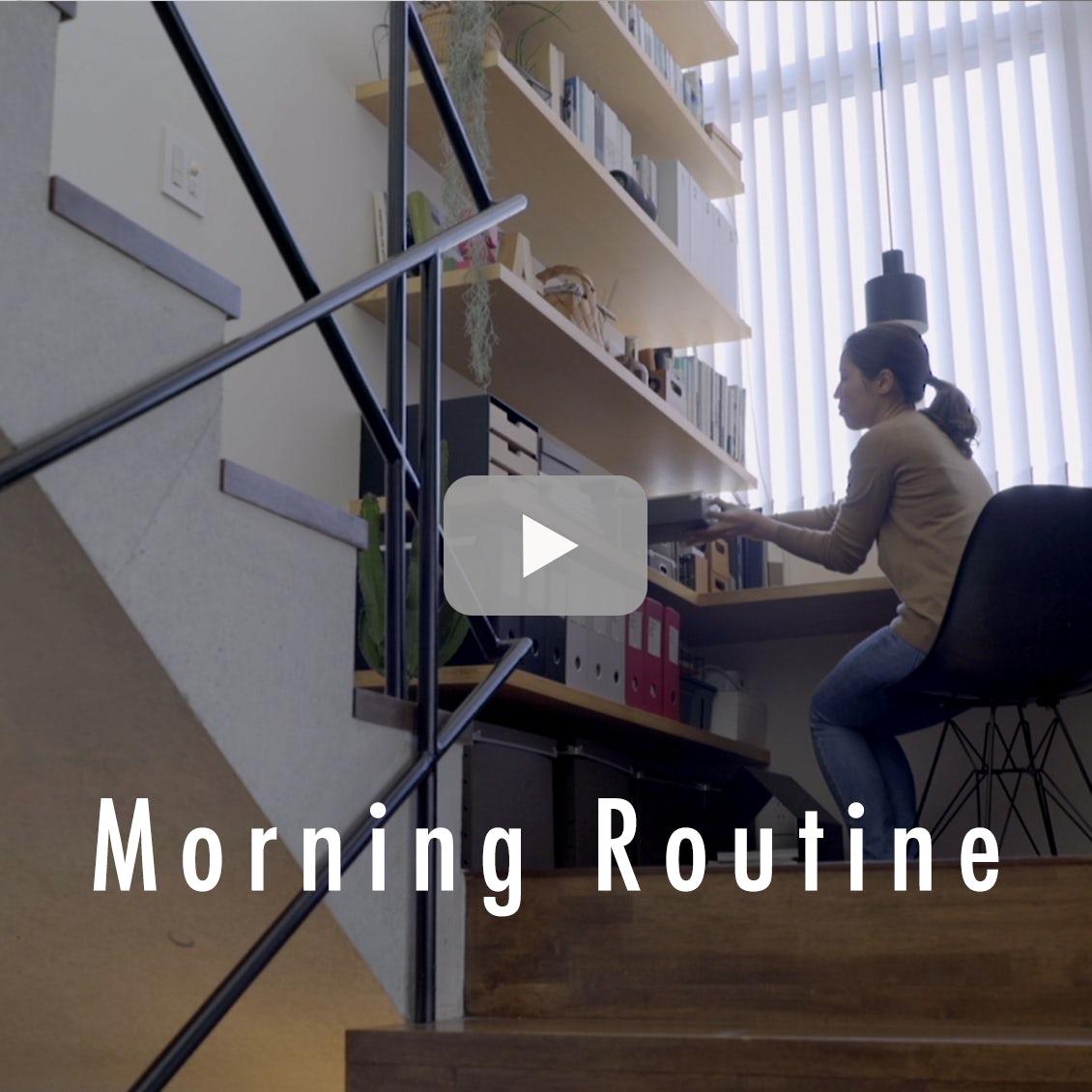 【わたしの朝習慣】ながら家事で効率化。動線を意識したすっきり暮らし